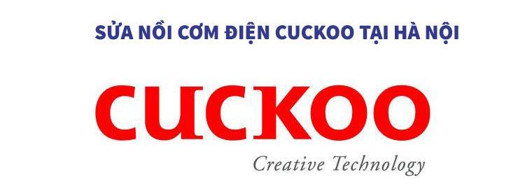 Chuyên Sửa Nồi Cơm Điện Cuckoo Tại Hà Nội